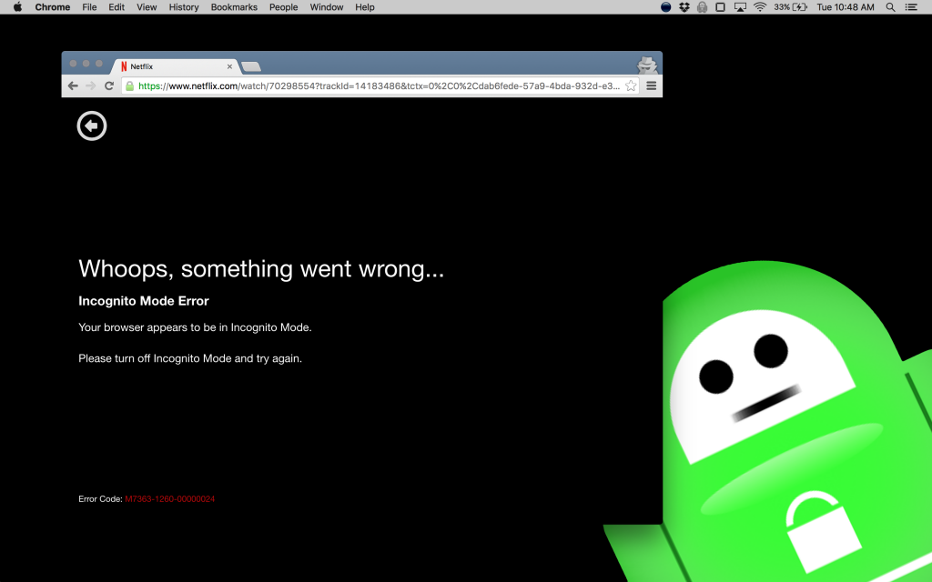 Attempting to watch a stream on Chrome Incognito mode results in this error message.