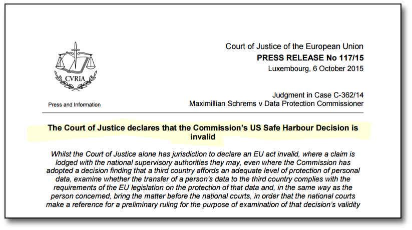 European Court of Justice ruling in the Schrems case, finding the Safe Harbor agreement invalid