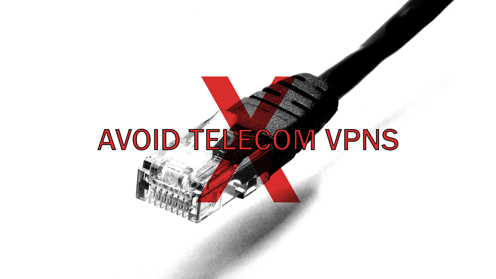 Big Telecoms with Questionable Motives are Starting VPN Services