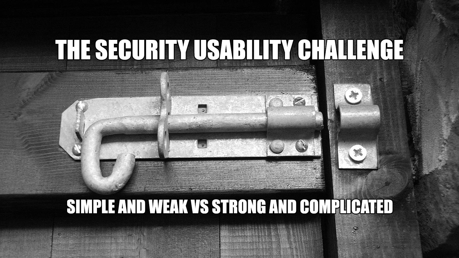 The Security Usability Challenge