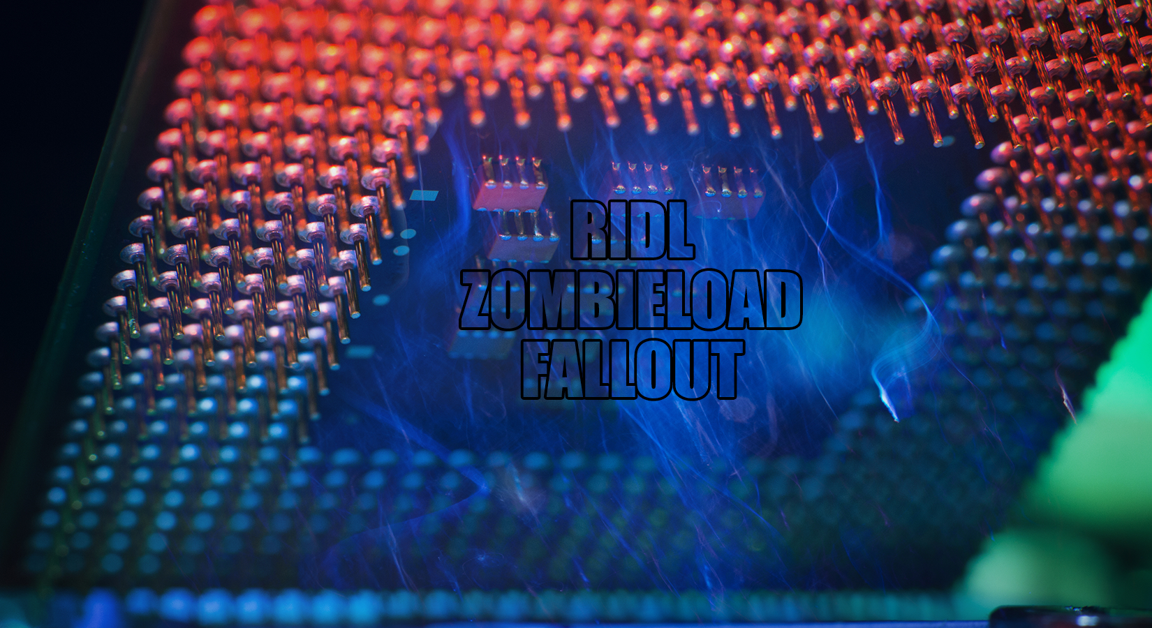 New Intel CPU Flaws Expose VMs and Clouds to Full Takeover – Introducing RIDL, ZombieLoad and Fallout