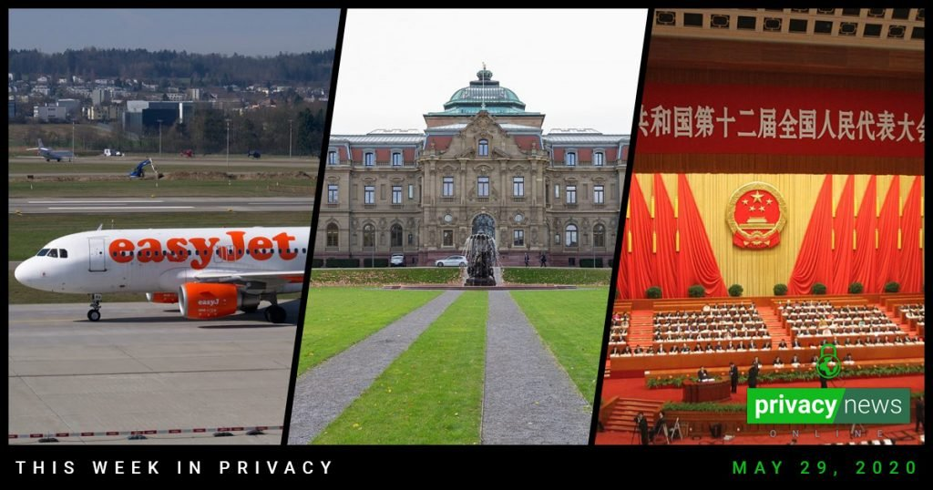 Privacy News Online : EasyJet breach, Germany's Right to Privacy view and China's proposed National Security Law