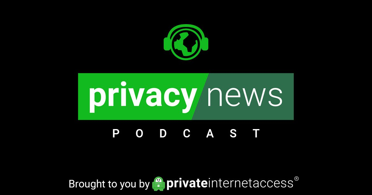 Privacy News Online Weekly Podcast