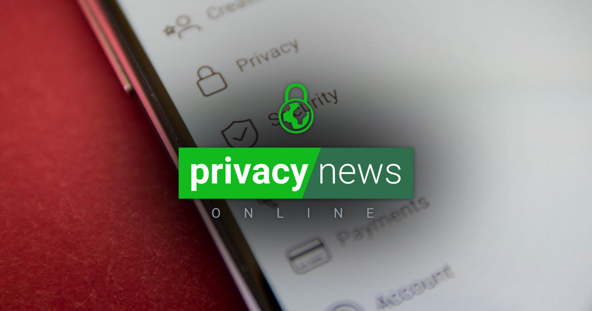 Privacy News Online Weekly News