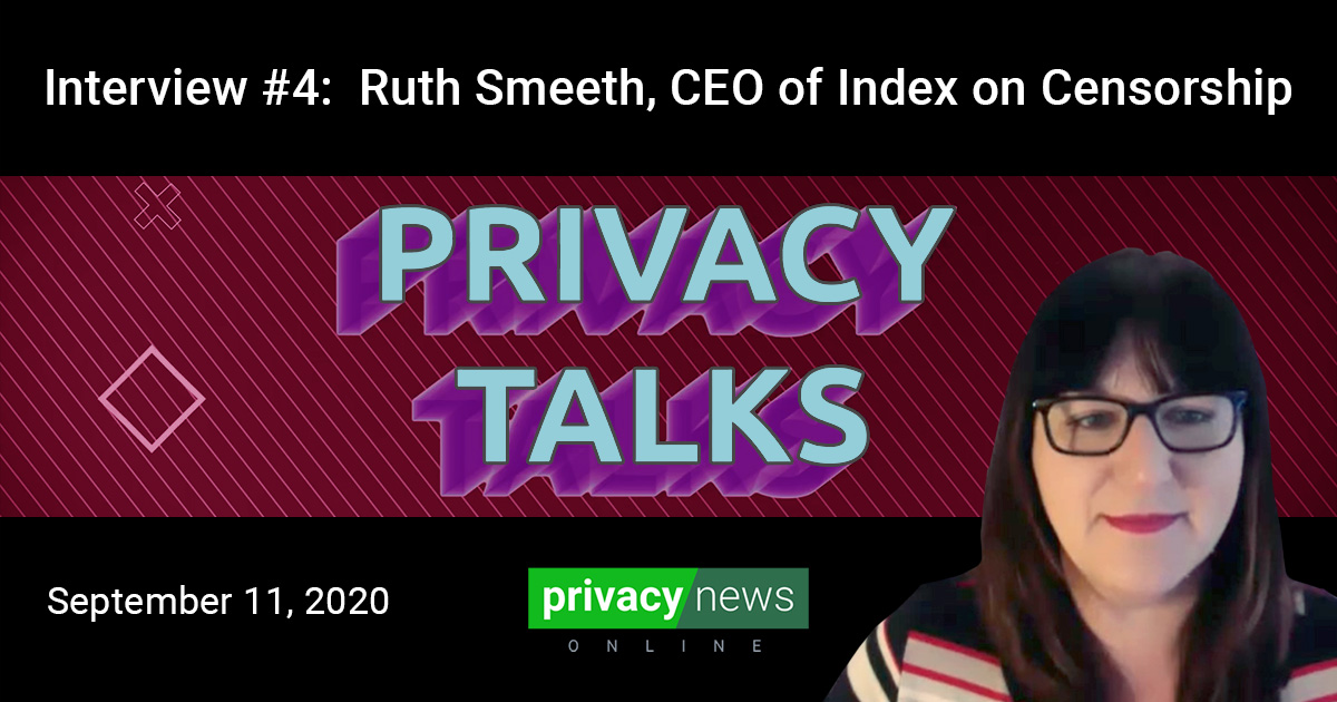 Privacy Talks | Interview with Ruth Smeeth, CEO of Index on Censorship