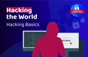 Hacking the World – Part 1: Hacking Basics
